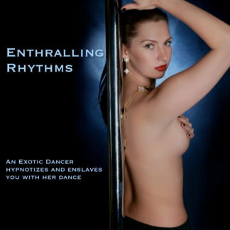 Enthralling Rhythms - Get seduced and hypnotized by an exotic dancer