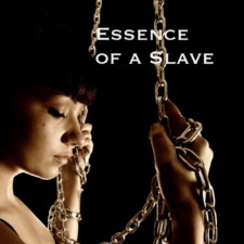 Essence of a Slave - Condition your mind for erotic slavery