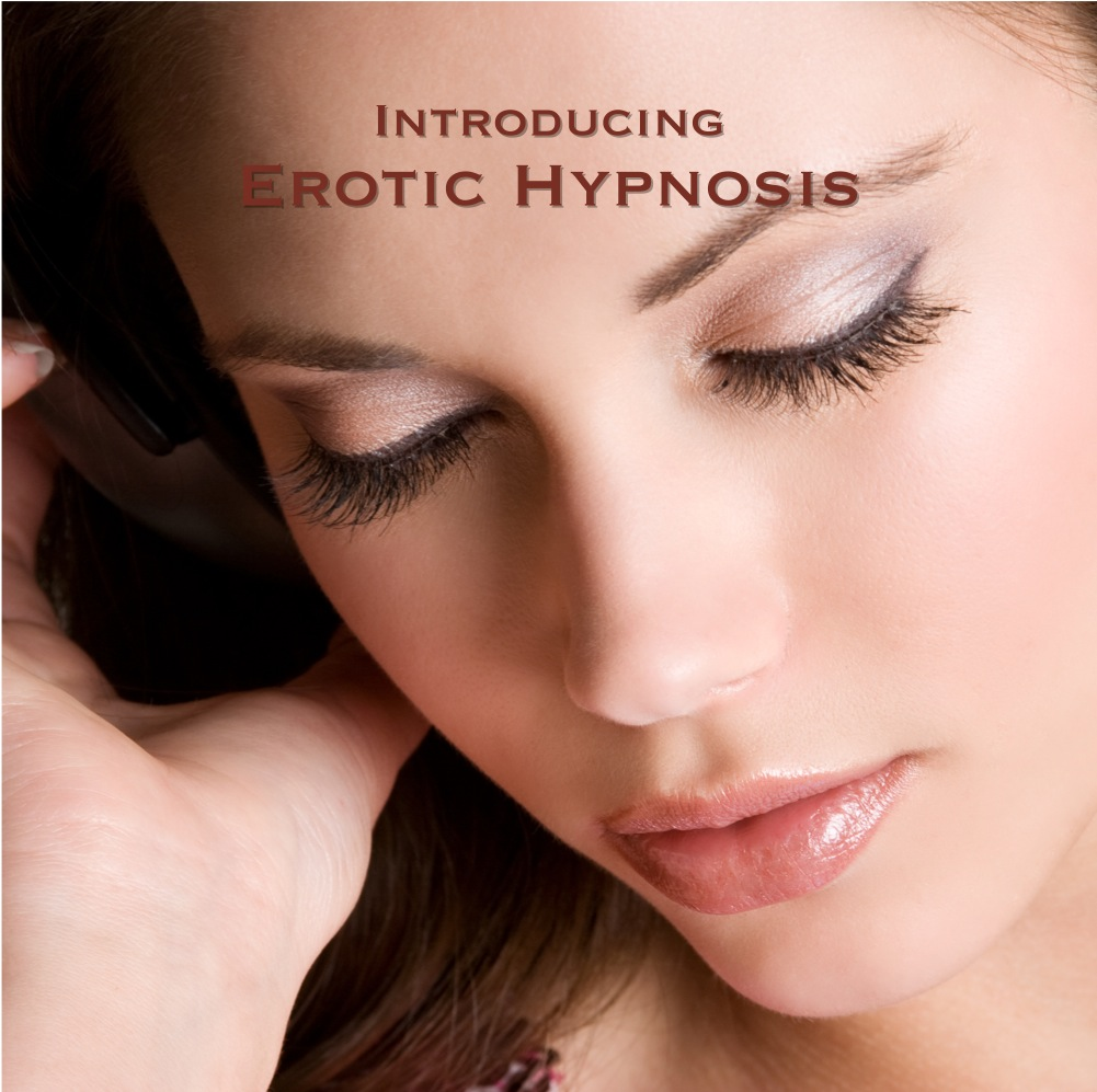 Introducing Erotic Hypnosis - A beginner's hypnosis MP3 for women