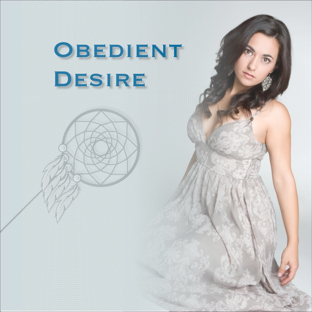 Obedient Desire - Erotic obedience training for submissive women