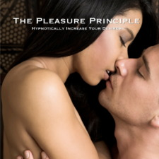 The Pleasure Principle - Increase your sex drive with erotic hypnosis